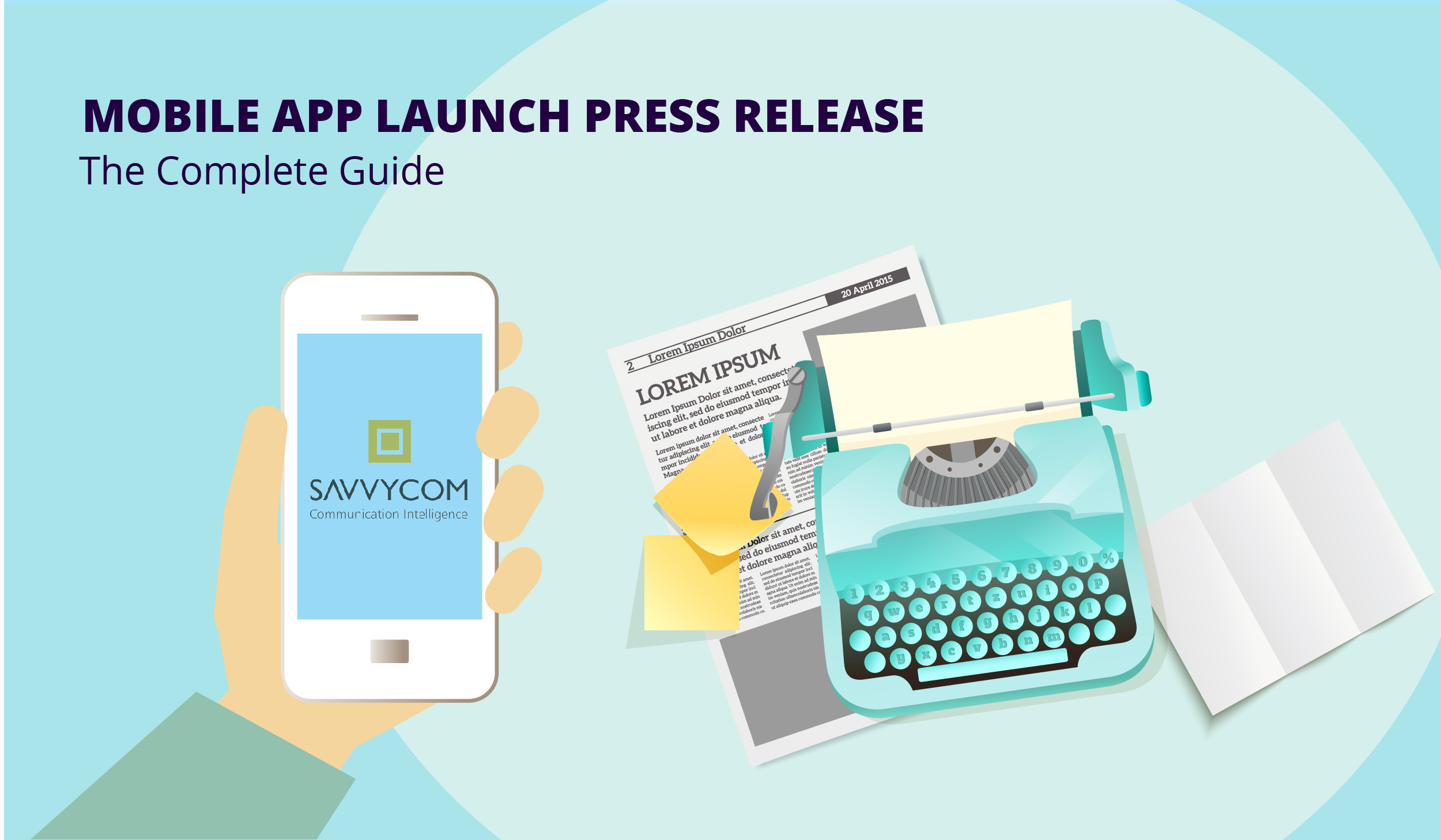 How to Write a Top-Notch Press Release for Your New Mobile App Launch [Free Template + Real Examples] Savvycom