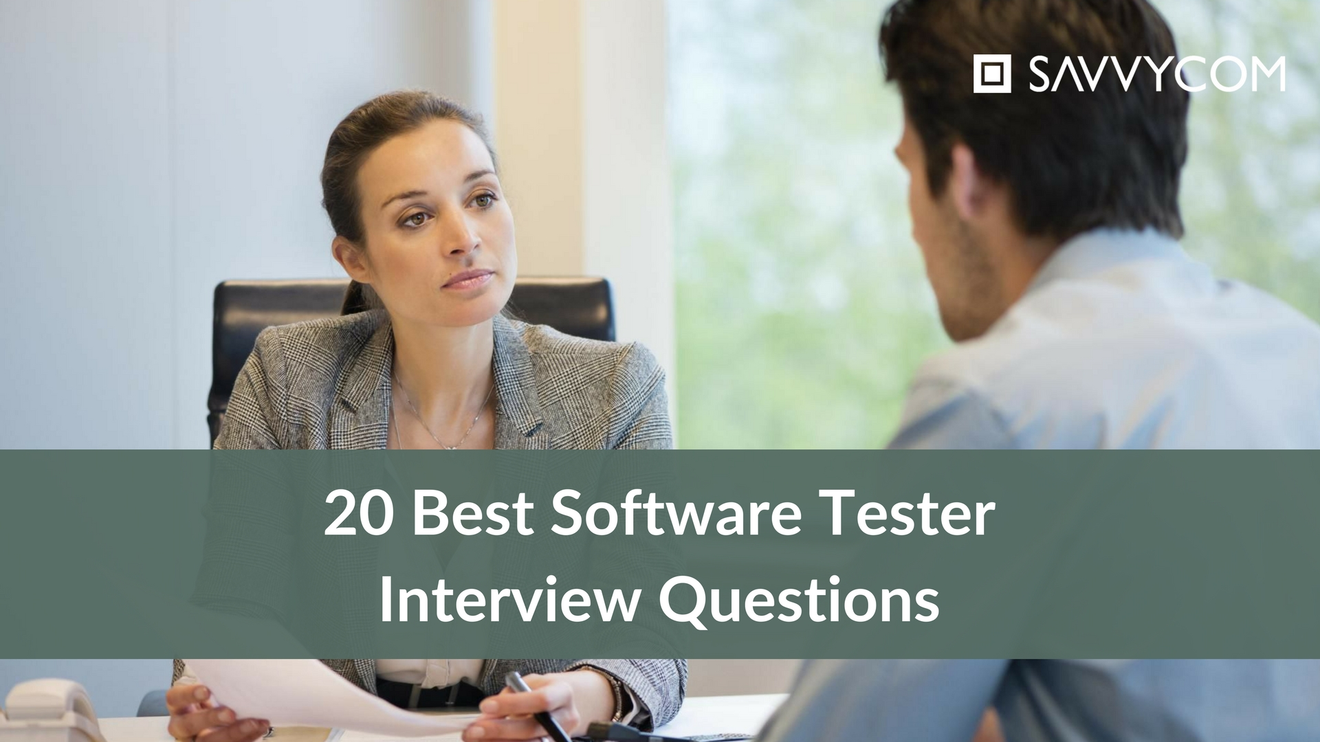 20 Best Software Testing Interview Questions with Answers