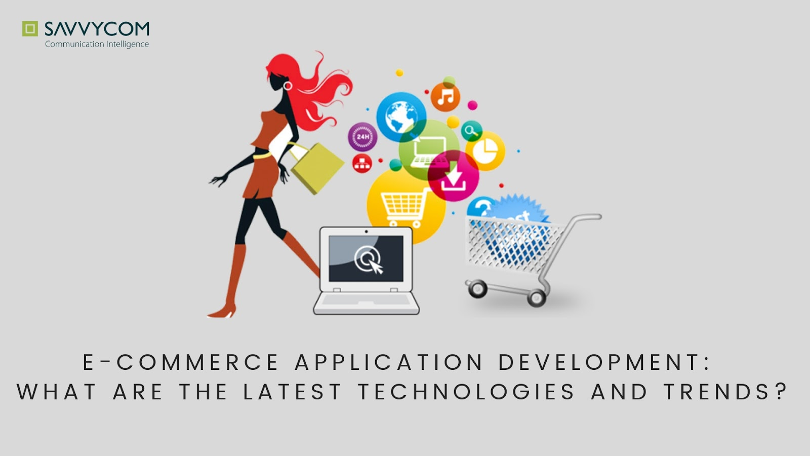 ecommerce application develoment, ecommerce apps, e-commerce apps, savvycom