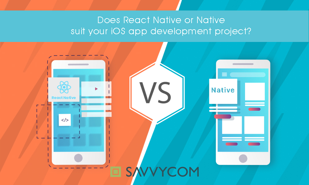 react native vs native for ios app development project