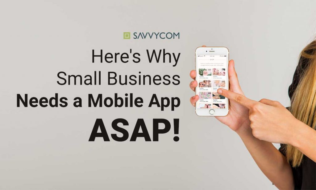 why need mobile app for business