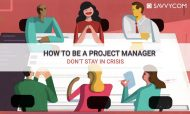 How to be a Project Manager: Don't stay in crisis