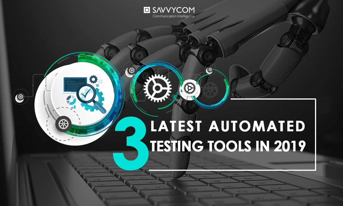 top 3 latest automated testing tools in 2019
